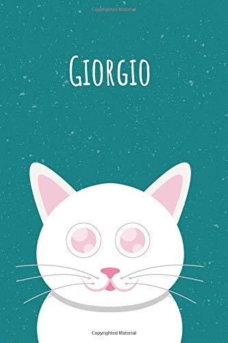 Giorgio: Il mio taccuino personale, in modo che tutti conoscano il tuo nome - Quaderno - Libro per ragazzi - Blocco - Libro da scrivere o diario con ... Grande libro di memoria nel design del gatto