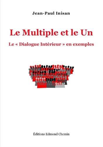 Le multiple et le un par Jean-Paul Inisan
