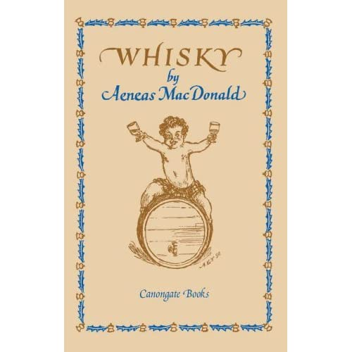 Whisky by Aeneas Macdonald (2006-10-12)