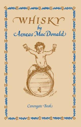 Whisky by Aeneas Macdonald (2006-10-12) par Aeneas Macdonald