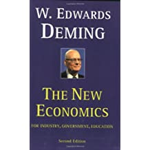 The New Economics – For Industry, Government, Education 2e