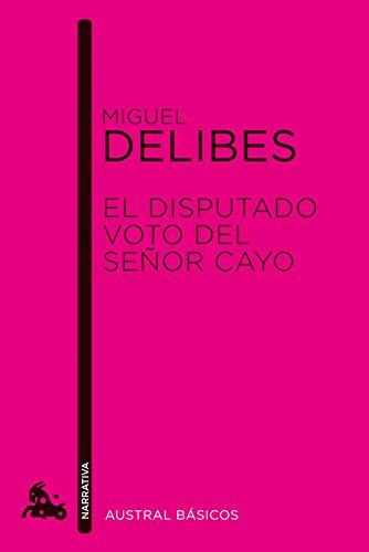 El disputado voto del señor Cayo (Austral Básicos) por Miguel Delibes