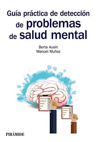 Guía práctica de detección de problemas de salud mental (Manuales Prácticos) por Berta Ausín Benito