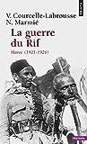 La Guerre du rif. Maroc (1921-1926)