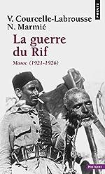 La Guerre du rif. Maroc (1921-1926) de Vincent Courcelle-labrousse