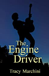 The Engine Driver (Now Hear This! Stories That Rock Book 1)