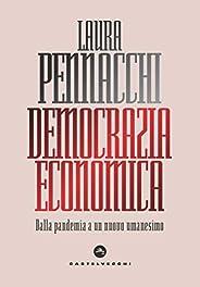 Democrazia economica: Dalla pandemia a un nuovo umanesimo
