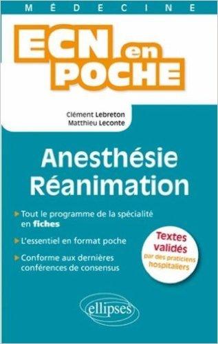 Anesthésie Réanimation de Clément Lebreton,Matthieu Leconte ( 10 mai 2011 )