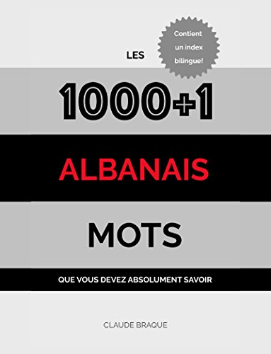 Albanais: Les 1000+1 Mots que vous devez absolument savoir