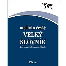 Anglicko-český velký slovník: integrovatelný = defaultní slovník pro vaši čtečku knih (English Edition)