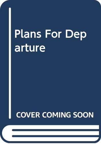 Plans for Departure: A Novel
