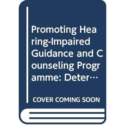 Promoting Hearing-Impaired Guidance and Counseling Programme: Determinants