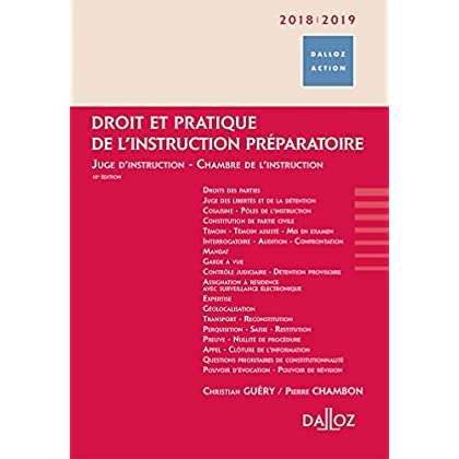 Droit et pratique de l'instruction préparatoire 2018/19. Juge d'instruction - Chambre de l'instr. -: Juge d'instruction - Chambre de l'instruction