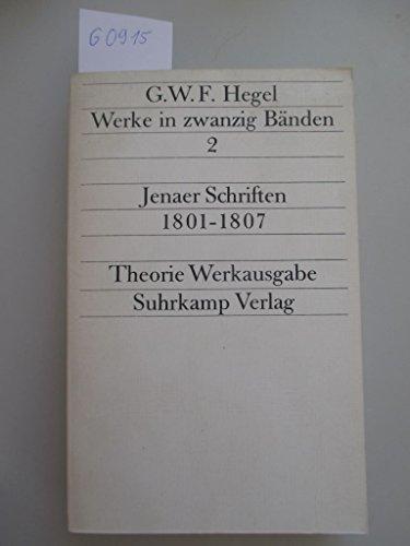 G.W.F Hegel - Werke in zwanzig Bänden - Band 2 - Jenaer Schriften 1801-1807 - Theorie Werkausgabe