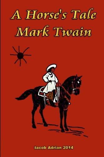 A Horse's Tale Mark Twain
