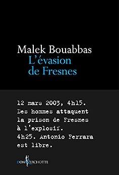 L'Évasion de Fresnes (NON FICTION)