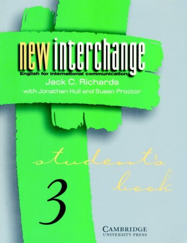 New Interchange Student's book 3: English for International Communication by Jack C. Richards (1998-04-13)