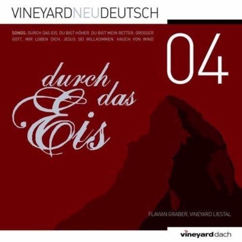 Durch das Eis - Vineyard Neu Deutsch 04 - Durch Dach