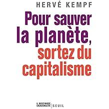 Pour sauver la planète, sortez du capitalisme (HIST IMMEDIATE)