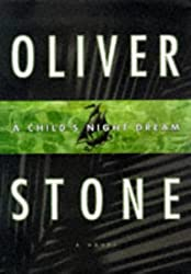 A Child's Night Dream by Oliver Stone (1997-10-01)