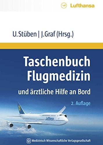 Taschenbuch Flugmedizin und ärztliche Hilfe an Bord: 2. Auflage