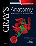 Grays Anatomy: The Anatomical Basis of Clinical Practice