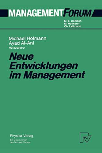 Neue Entwicklungen im Management (Management Forum)