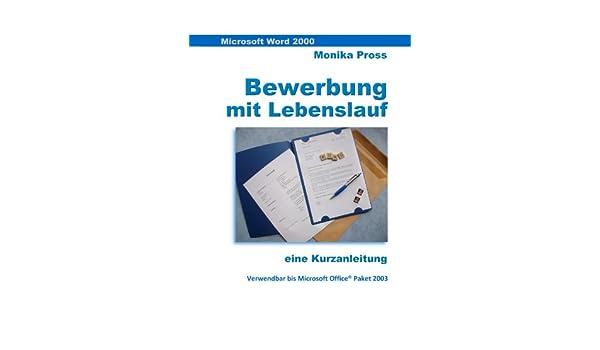 Word 2000 Kurz Knapp Bewerbung Mit Lebenslauf Gestalten Ebook