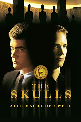 The Skulls - Alle Macht der Welt [dt./OV] - Prime Auf Streaming Amazon