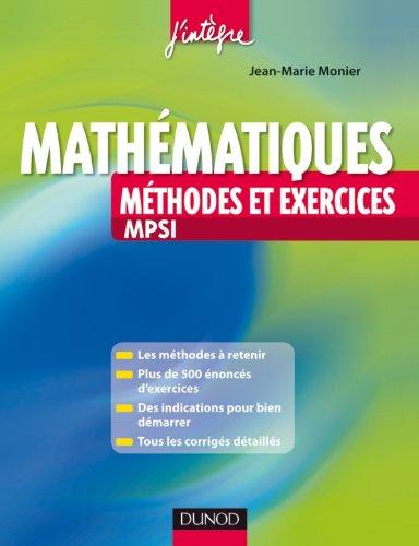 Méthodes et Exercices de Mathématiques MPSI par Jean-Marie Monier
