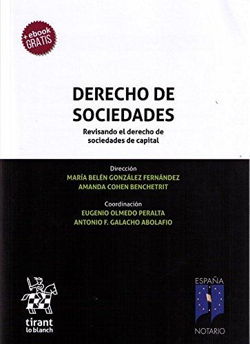 Derecho de Sociedades. Revisando el Derecho de Sociedades de Capital (Homenajes y Congresos) por María Belén González Fernández
