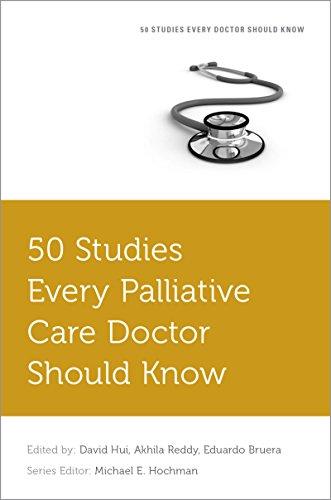 50 Studies Every Palliative Care Doctor Should Know (fifty Studies Every Doctor Should Know) por David Hui epub