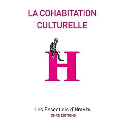 La cohabitation culturelle (Les essentiels d'Hermès)