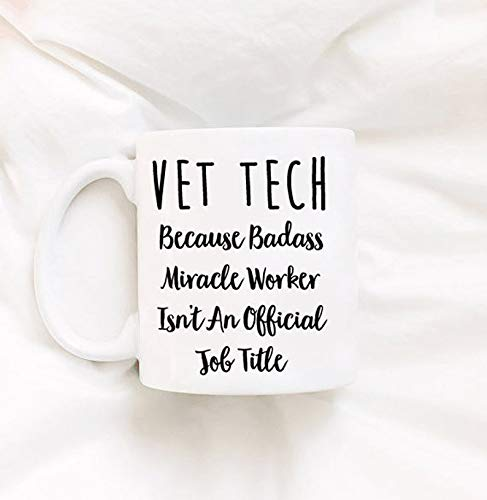 Vet Tech Gifts Veterinarian Gift Present For Vet Tech Vet Tech School Gift Student Vet Tech Cups Mugs Funny Sarcastic