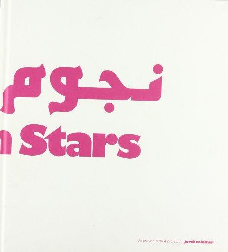 Arabian stars. Jordi Colomer por Vv.Aa