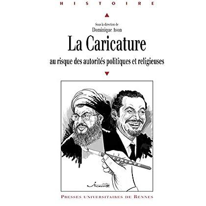 La caricature au risque des autorités politiques et religieuses (Histoire)
