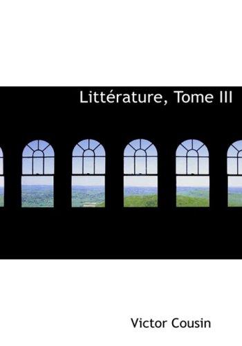 Littérature, Tome III