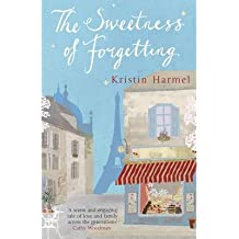 [(The Sweetness of Forgetting)] [Author: Kristin Harmel] published on (March, 2013)