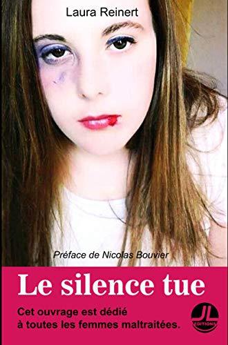 Couverture du livre Le silence tue