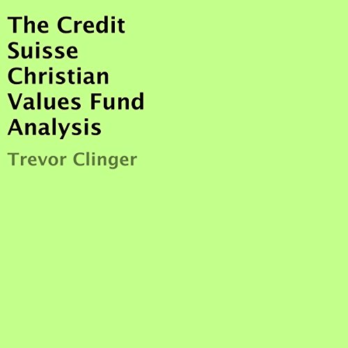 the-credit-suisse-christian-values-fund-analysis
