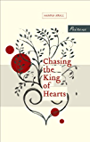 Chasing the King of Hearts (Peirene's Turning Point Series)