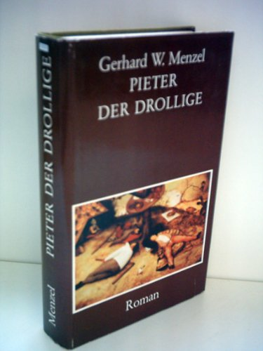 Gerhard W. Menzel: Peter der Drollige