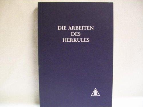 Die Arbeiten des Herkules (Die Arbeit Des Herkules)
