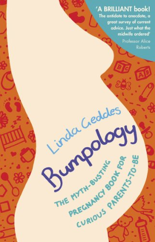Bumpology: The myth-busting pregnancy book for curious parents-to-be (English Edition)