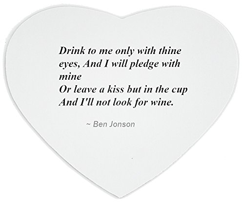 heartshaped-mousepad-with-drink-to-me-only-with-thine-eyes-and-i-will-pledge-with-mine-or-leave-a-ki