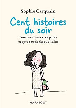 100 histoires du soir (Poche)