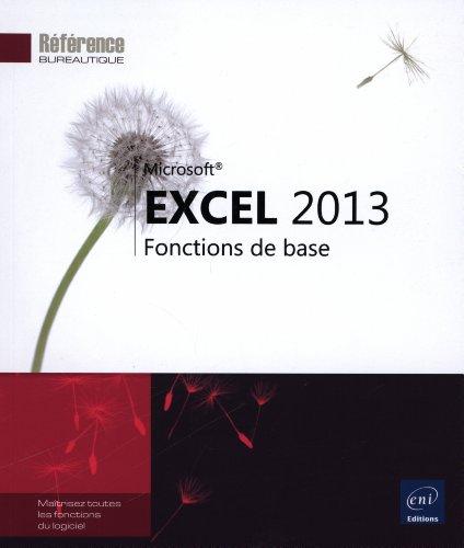 Excel 2013 - Fonctions de base par Collectif