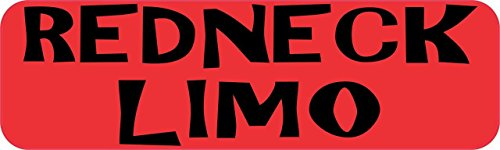 "Autoaufkleber, Aufschrift ""Redneck Limo"", Vinyl, 25,4 x 7,6 cm (Lustiges Redneck-humor)"