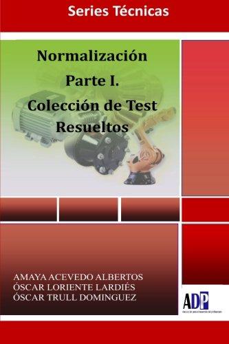 Portada del libro Normalizacion. Parte I. Coleccion De Tests Resueltos.