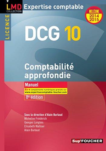 DCG 10 - Comptabilité approfondie - Manuel - 8e édition - Millésime 2014-2015